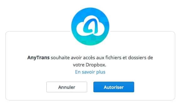 Autoriser Anytrans pour cloud à accéder à Dropbox