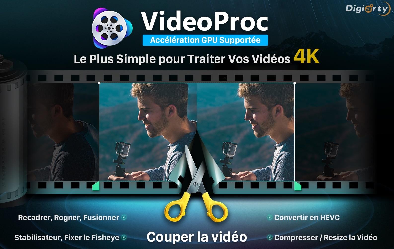 VideoProc le plus simple pour traiter vos vidéos 4K
