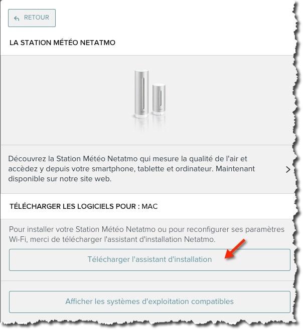Télécharger l'assistant d'installation Netatmo pour paramétrer votre station météo.