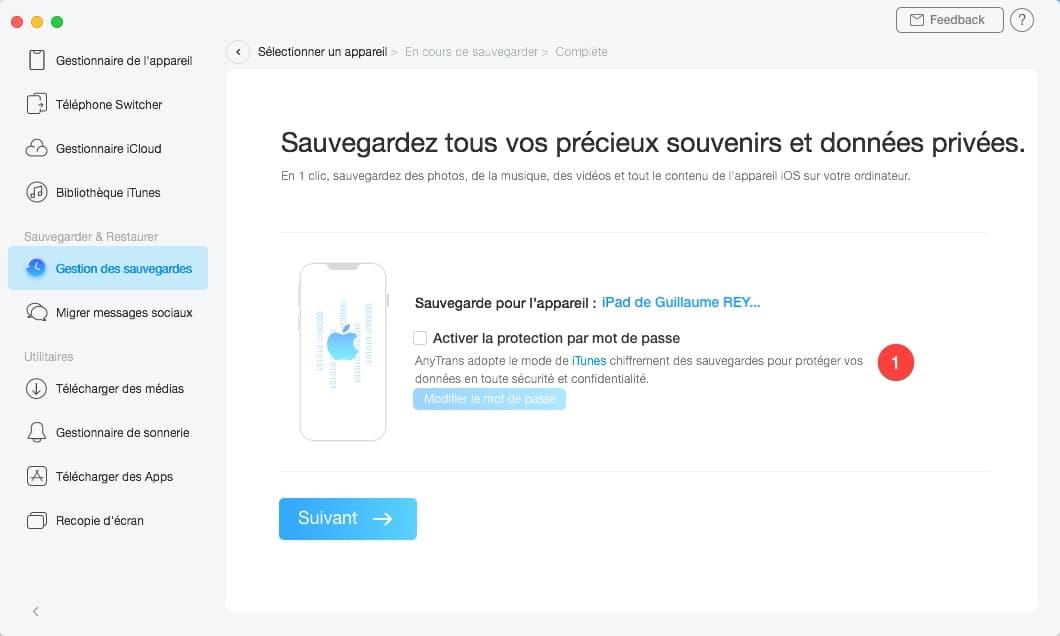 Effectuer une sauvegarde complète de votre iPhone avec AnyTrans.