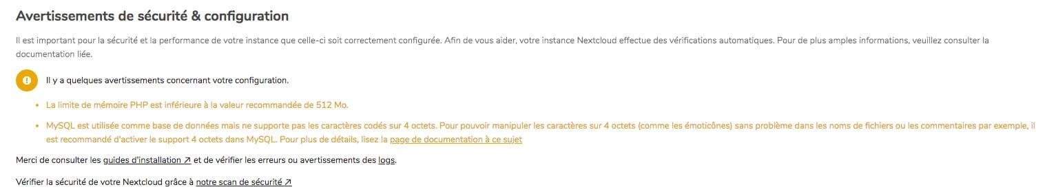 regarder régulièrement les avertissements de configuration de votre instance Nextcloud pour avoir une configuration optimale.