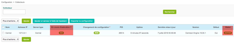Votre plateforme Centreon est maintenant opérationnelle. Pour vérifier aller dans Configuration -> Collecteurs