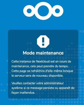 Lors de la mise à jour de Nextcloud le mode maintenance est activé