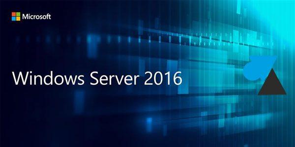 Présentation de Windows Server 2016