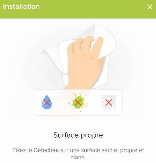 Nettoyer la surface ou vous souhaitez installer les tags Netatmo pour éviter les fausses alertes