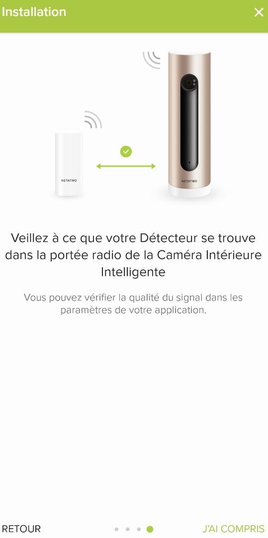 Placer le tag Netatmo à une portée suffisante de votre caméra Welcome.